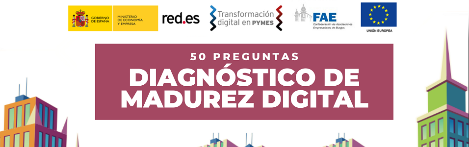 DIAGNÓSTICO DE MADUREZ DIGITAL